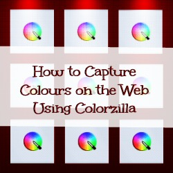 How to Capture Colours on the Web Using Colorzilla