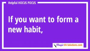 How to Form a New Habit Using the Power of Your Existing Habits