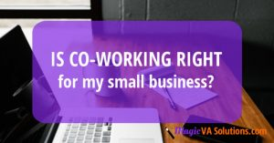 Is co-working right for my small business?